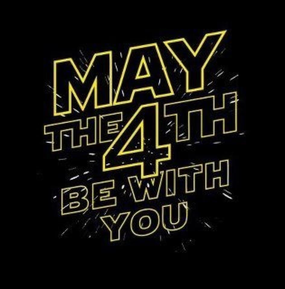 May The Fourth Be With You: GWO Blog: May The 4th Be With You