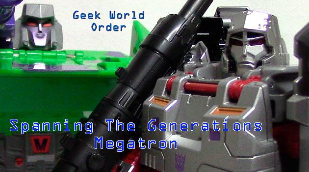 Spanning The Generations: Megatron