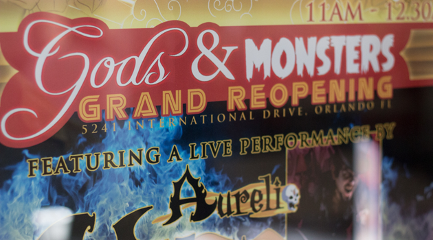 Gods & Monsters Grand Reopening