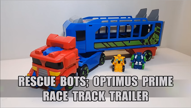 That's Just Prime: Rescue Bots Optimus Prime Race Track Trailer