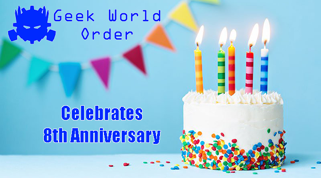 Geek World Order Celebrates 8th Anniversary