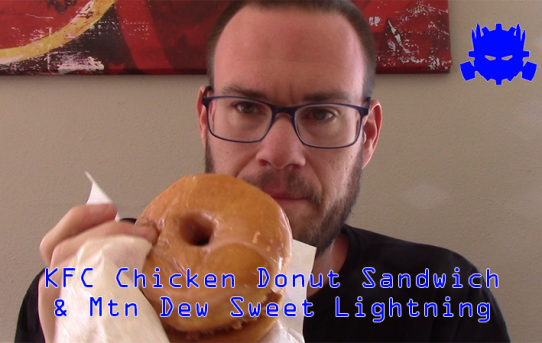 Randy Tries KFC Donut Chicken Sandwich and Mtn Dew Sweet Lightning